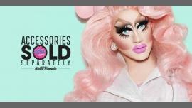Trixie Mattel 'Accessories Sold Separately' at Fluffy à Brisbane le jeu.  7 juin 2018 de 19h00 à 23h30 (Spectacle Gay Friendly)