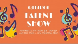 Qtbipoc Talent Show Pop-Up Pride Series in Vancouver le Fri, November 22, 2019 from 08:00 pm to 10:30 pm (After-Work Gay, Lesbian, Trans, Bi)