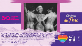 Conférence Louis Godbout - Guilda, elle est bien dans ma peau in Montreal le Wed, August 14, 2019 from 07:00 pm to 10:00 pm (Cinema Gay, Lesbian)