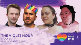 Festival Fierté Montréal - The Violet Hour in Montreal le Thu, August 15, 2019 from 06:00 pm to 07:30 pm (Festival Gay, Lesbian)