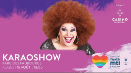 Festival Fierté Montréal – Karaoshow in Montreal le Fri, August 16, 2019 from 06:00 pm to 07:30 pm (Show Gay, Lesbian)