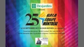 25e Gala Équipe Montréal 2017, présenté par Desjardins à Montréal le sam. 23 septembre 2017 de 19h00 à 01h00 (Rencontres / Débats Gay, Lesbienne, Trans, Bi)