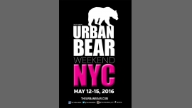 The 8th Annual Urban Bear Fair in New York le Sun, May 15, 2016 at 01:00 pm (Festival Gay, Bear)
