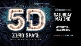 纽约Club ZeroSpace: 5D ⁑ Westworld Edition ⁑ New York City2020年10月 6日,22:30(男同性恋 俱乐部/夜总会)