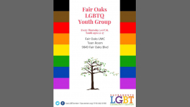 Fair Oaks Youth Group (Ages 12-17) in Sacramento le Thu, October 10, 2019 from 05:00 pm to 06:00 pm (Meetings / Discussions Gay, Lesbian, Trans, Bi)