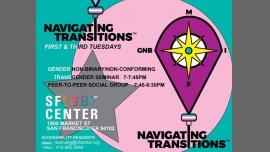 Navigating Transitions em San Francisco le ter,  3 março 2020 19:00-20:30 (Reuniões / Debates Gay, Lesbica, Trans, Bi)