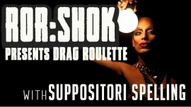 ROR:SHOK ‡drag roulette‡ [a night of spaz on shuffle] a San Francisco le ven  2 febbraio 2018 20:00-02:00 (Clubbing Gay, Orso)