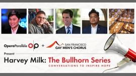 San FranciscoHarvey Milk: The Bullhorn Series2020年 7月14日,19:00(男同性恋 演出)
