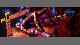 RUBBER F*CKER in Los Angeles le Fri, May 19, 2017 from 10:00 pm to 01:00 am (After-Work Gay)