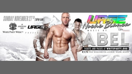 URGE Noche Blanca with DJ Abel in Miami le Sun, November 27, 2016 from 10:00 pm to 05:00 am (Clubbing Gay)