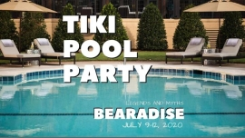 Oklahoma CityBearadise Tiki Pool Party2020年11月11日,11:00(男同性恋, 熊 节日)