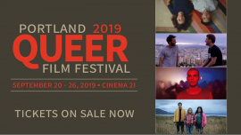 PortlandPortland Queer Film Festival 2019从2019年10月26日到 7月20日(男同性恋, 女同性恋, 变性, 双性恋 电影)