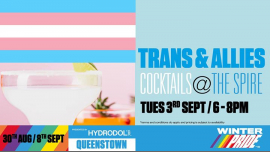 QueenstownWinter Pride '19 Trans & Allies Cocktails2019年 6月 3日,18:00(男同性恋, 女同性恋 节日)