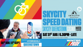 Skycity Speed Dating à Queenstown le sam. 31 août 2019 de 18h30 à 21h00 (Festival Gay, Lesbienne)