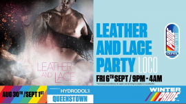 Leather & Lace Party à Queenstown le ven.  6 septembre 2019 de 21h00 à 04h00 (Clubbing Gay, Lesbienne)