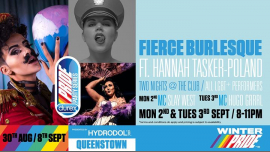 Winter Pride '19 Fierce Burlesque in Queenstown le Tue, September  3, 2019 from 08:00 pm to 11:00 pm (Festival Gay, Lesbian)
