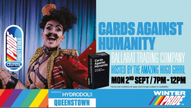 QueenstownCards Against Humanity Games Night2019年 7月 2日,19:00(男同性恋, 女同性恋 下班后的活动)