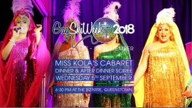 Miss Kola's Cabaret & After Dinner Soiree à Queenstown le mer.  5 septembre 2018 de 18h30 à 20h30 (After-Work Gay, Lesbienne)