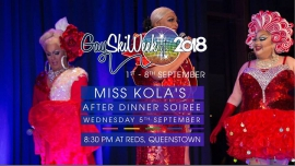Miss Kola's Cabaret Soiree à Queenstown le mer.  5 septembre 2018 de 20h30 à 01h00 (After-Work Gay, Lesbienne)