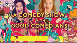 AucklandA Comedy Show With Good Comedians In It (AKL) ft. Justine Smith2019年 7月19日,19:30(男同性恋友好 演出)