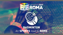 罗马Roma Eurogames 2019 - Badminton Tournament2019年 9月13日,09:00(男同性恋, 女同性恋, 变性, 双性恋 体育运动)