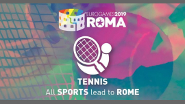 罗马Roma Eurogames 2019 - Tennis Tournament2019年 9月13日,09:00(男同性恋, 女同性恋, 变性, 双性恋 体育运动)