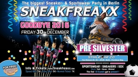 ★ Sneakfreaxx ★ PRE Silvester ★ 30 I 12 I 2016 in Berlin le Fri, December 30, 2016 from 10:00 pm to 06:00 am (Clubbing Gay)