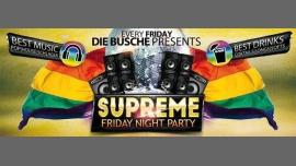 Supreme Friday Night Party à Berlin le ven. 21 avril 2017 de 22h00 à 07h00 (Clubbing Gay, Lesbienne)