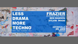Less Drama More Techno World Tour III L'Antirouille Montpellier en Montpellier le sáb 26 de enero de 2019 23:59-05:00 (Clubbing Gay)