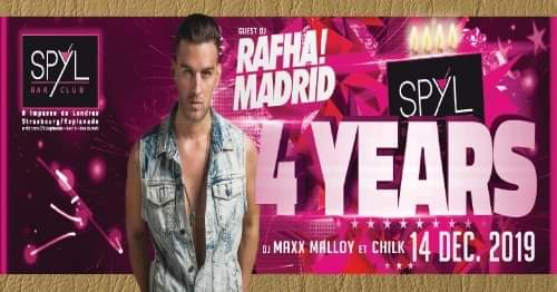 Rafha Madrid - 4 years of SPYL à Strasbourg le sam. 14 décembre 2019 de 22h00 à 07h00 (Clubbing Gay Friendly)
