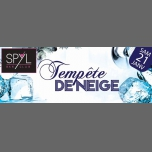 Tempete de Neige at SPYL à Strasbourg le sam. 21 janvier 2017 de 22h00 à 07h00 (Clubbing Gay Friendly)