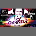 Dj Ray Garnier à Strasbourg le sam. 24 juin 2017 de 22h00 à 07h00 (Clubbing Gay Friendly)