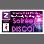 Soirée Disco à Strasbourg le ven. 23 février 2018 de 21h00 à 04h00 (Clubbing Gay, Lesbienne)