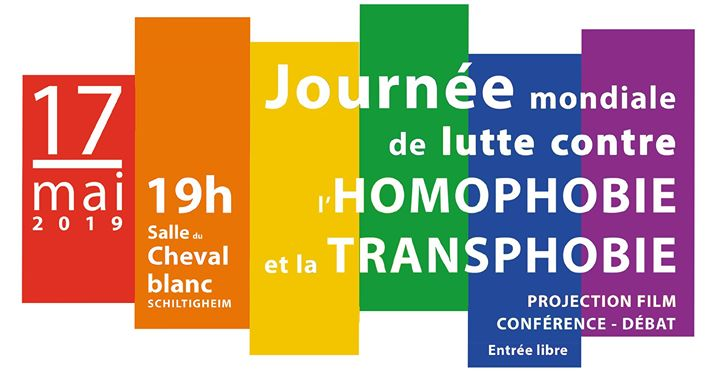 Stop homophobie et transphobie a Schiltigheim le ven 17 maggio 2019 19:00-23:00 (Incontri / Dibatti Gay, Lesbica)