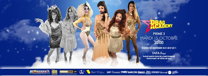 Drag Academy in Paris le Tue, October 15, 2019 from 08:00 pm to 11:00 pm (Show Gay Friendly)