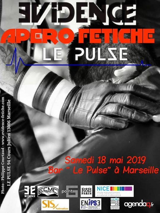 Apéro Fétiche Evidence au PULSE à Marseille le sam. 18 mai 2019 de 19h00 à 01h00 (After-Work Gay, Lesbienne)