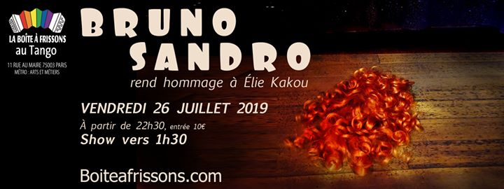 Bruno Sandro rend hommage à Élie Kakou. in Paris le Fri, July 26, 2019 from 10:30 pm to 05:00 am (Clubbing Gay, Lesbian)