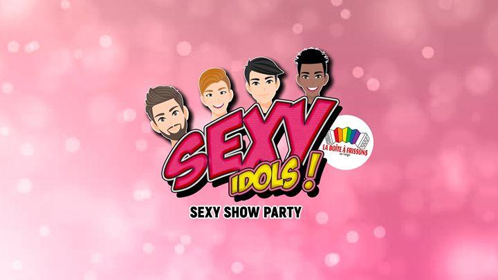 Sexy Idols #1 SEXY SHOW PARTY à Paris le jeu.  2 avril 2020 de 21h00 à 01h00 (Clubbing Gay, Lesbienne)