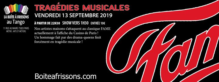 Tragédies Musicales : Fame ! in Paris le Fri, September 13, 2019 from 10:30 pm to 05:00 am (Clubbing Gay, Lesbian)