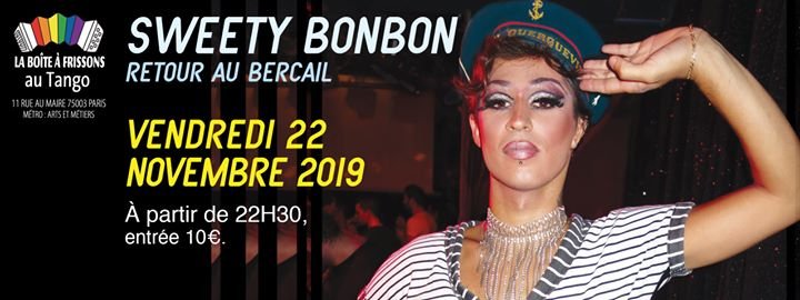Sweety Bonbon, retour au bercail ! in Paris le Fri, November 22, 2019 from 10:30 pm to 05:00 am (Clubbing Gay, Lesbian)