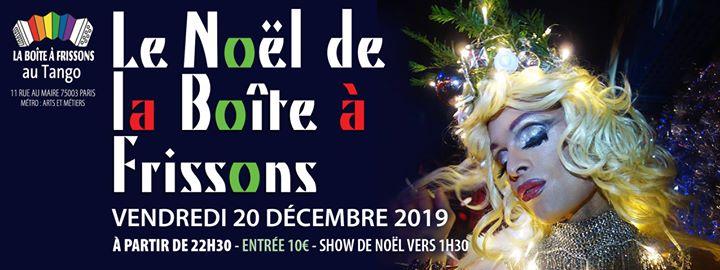 Le Noël de la Boîte à Frissons. in Paris le Fr 20. Dezember, 2019 22.30 bis 05.00 (Clubbing Gay, Lesbierin)