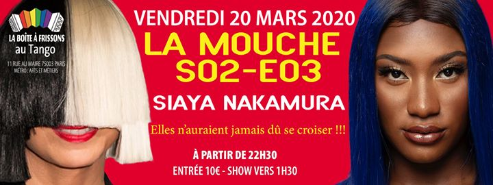 La Mouche SiAya Nakamura in Paris le Fri, March 20, 2020 from 10:30 pm to 05:00 am (Clubbing Gay, Lesbian)