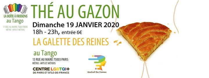 Thé au Gazon Galette des reines in Paris le Sun, January 19, 2020 from 06:00 pm to 11:00 pm (Tea Dance Gay, Lesbian)