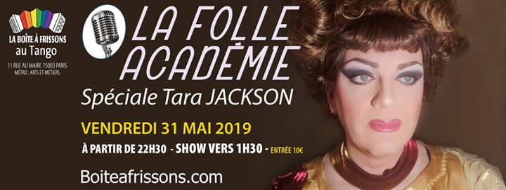 La Folle Académie spéciale Tara Jackson in Paris le Fri, May 31, 2019 from 10:30 pm to 05:00 am (Clubbing Gay, Lesbian)