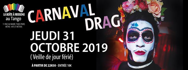 Carnaval-Drag Spécial Halloween ! in Paris le Thu, October 31, 2019 from 09:30 pm to 05:00 am (Clubbing Gay, Lesbian)