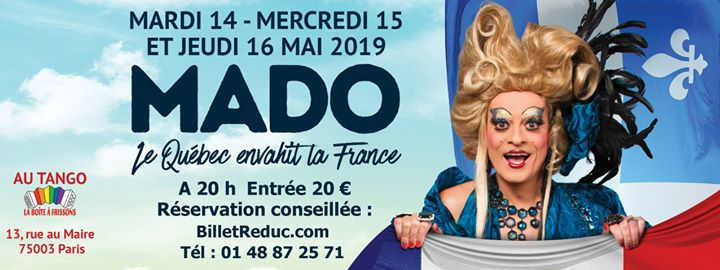 MADO Le québec envahit la France in Paris le Do 16. Mai, 2019 20.00 bis 23.00 (Vorstellung Gay, Lesbierin)