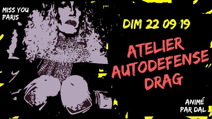 Atelier d'Autodéfense Drag em Paris le dom, 22 setembro 2019 15:00-18:00 (Workshop Gay, Trans)