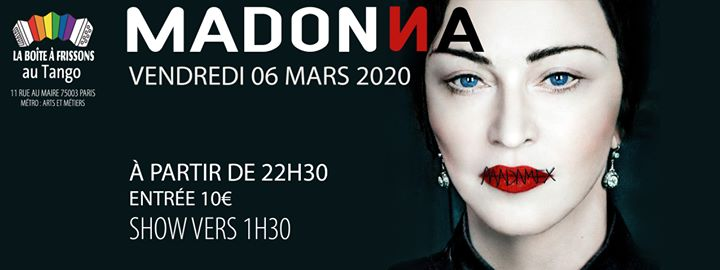 Madonna in Paris le Fri, March  6, 2020 from 10:30 pm to 05:00 am (Clubbing Gay, Lesbian)