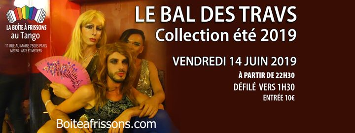 Le Bal des Travs - Collection été 2019 in Paris le Fri, June 14, 2019 from 10:30 pm to 05:00 am (Clubbing Gay, Lesbian)
