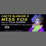 Folle Académie : Carte Blanche à Miss You à Paris le ven. 29 septembre 2017 de 22h30 à 05h00 (Clubbing Gay, Lesbienne)